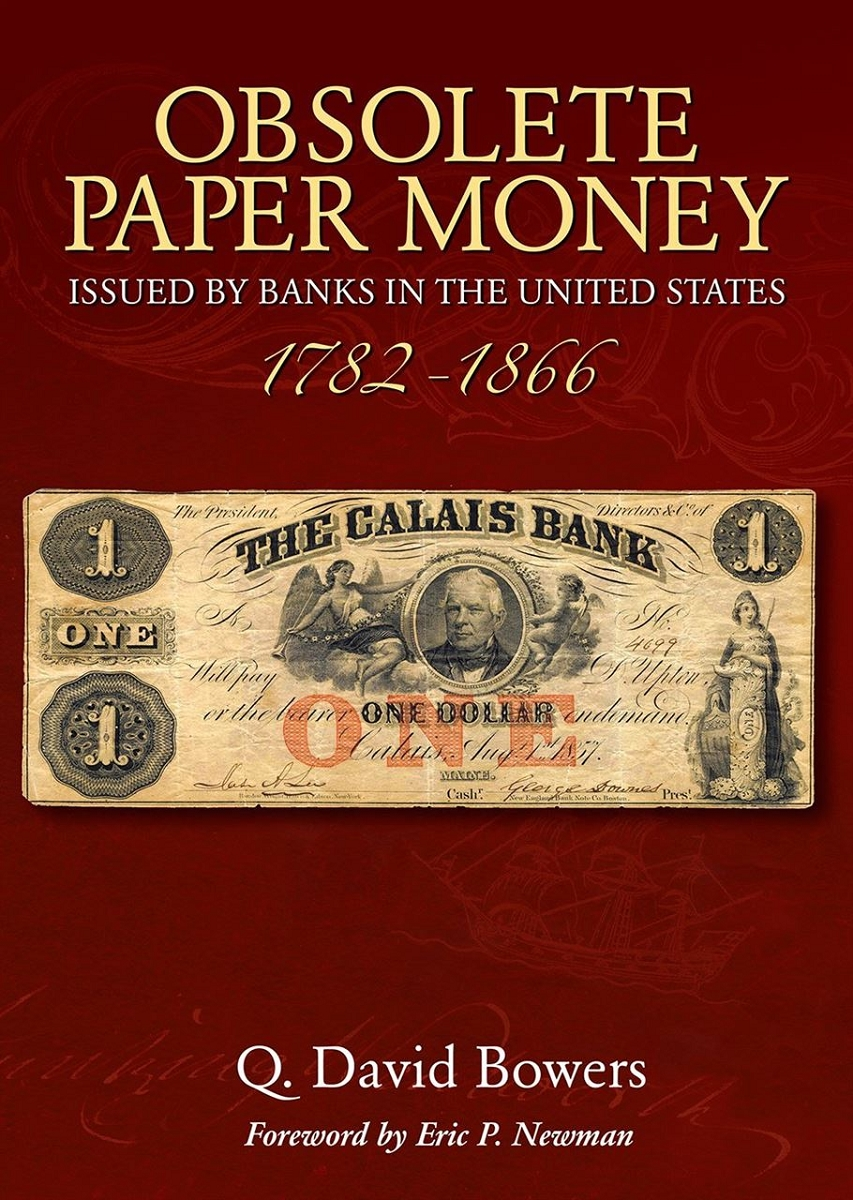 Obsolete Paper Money Issued by US Banks 1782-1866